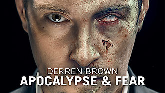 Derren Brown: Apocalypse and Fear (2012) on Netflix in Egypt