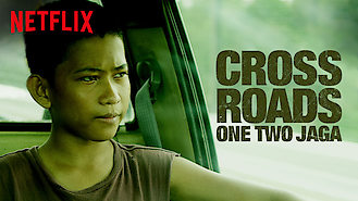 Crossroads: One Two Jaga (2018) on Netflix in the USA