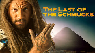 The Last of the Schmucks (2017) on Netflix in India